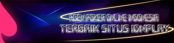 Agen-Game-Poker-Online-Indonesia