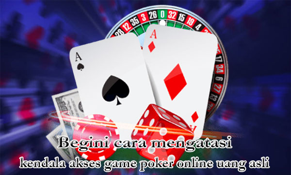 Atasi-Kendala-Login-Game-Poker-Online